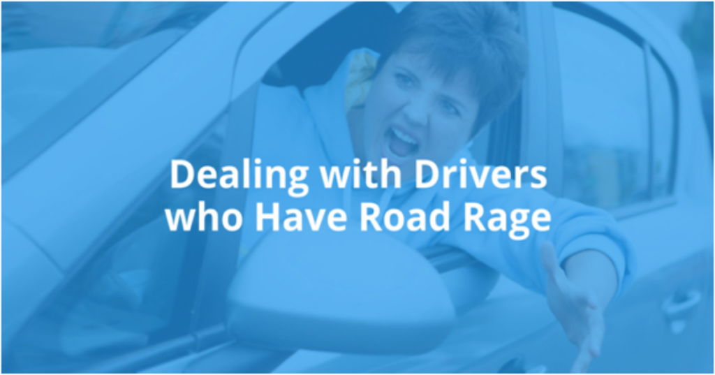 Dealing with Drivers Who Have Road Rage